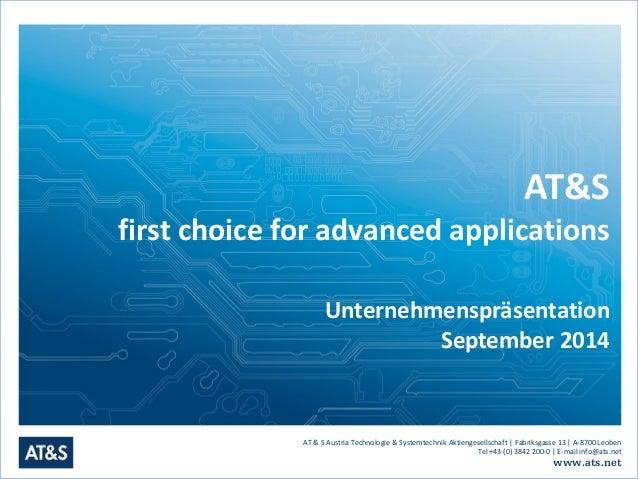 AT & S Austria Technologie & Systemtechnik Aktiengesellschaft | Fabriksgasse 13 | A-8700 Leoben  Tel +43 (0) 3842 200-0 | ...