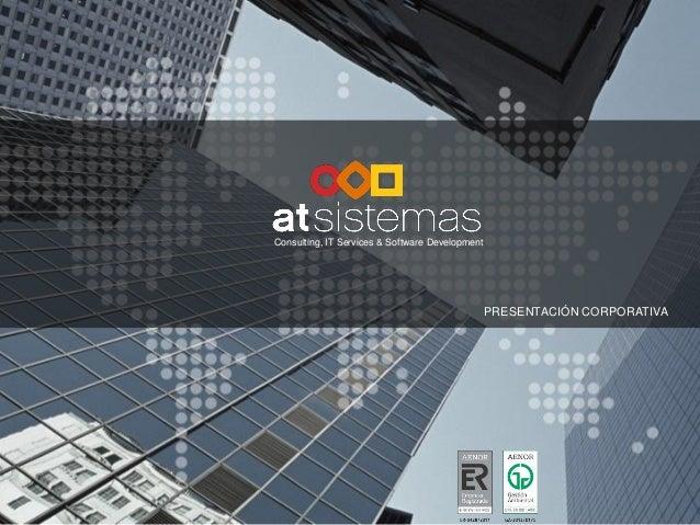 Consulting, IT Services & Software Development                                                 PRESENTACIÓN CORPORATIVA