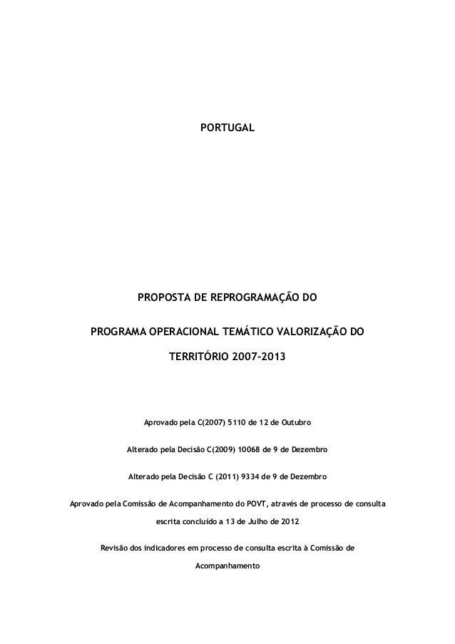 PROPOSTA DE REPROGRAMAÇÃO DO  PROGRAMA OPERACIONAL TEMÁTICO VALORIZAÇÃO DO  TERRITÓRIO 2007-2013