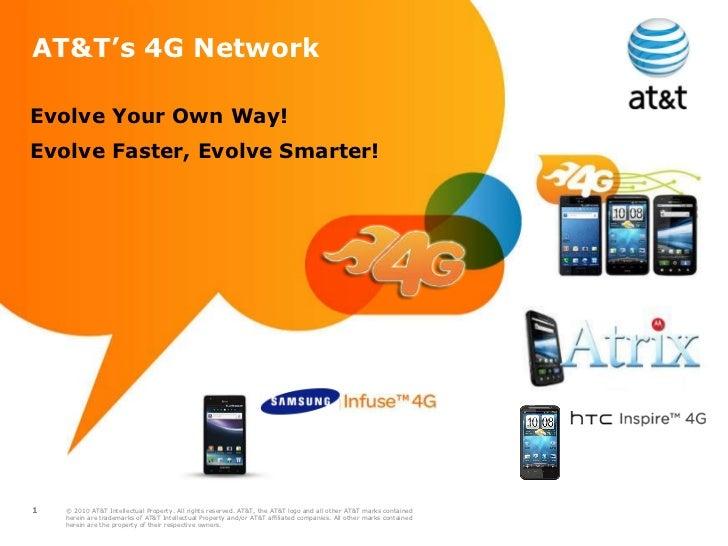 <ul><li>Evolve Your Own Way!  </li></ul><ul><li>Evolve Faster, Evolve Smarter!  </li></ul>AT&T's 4G Network