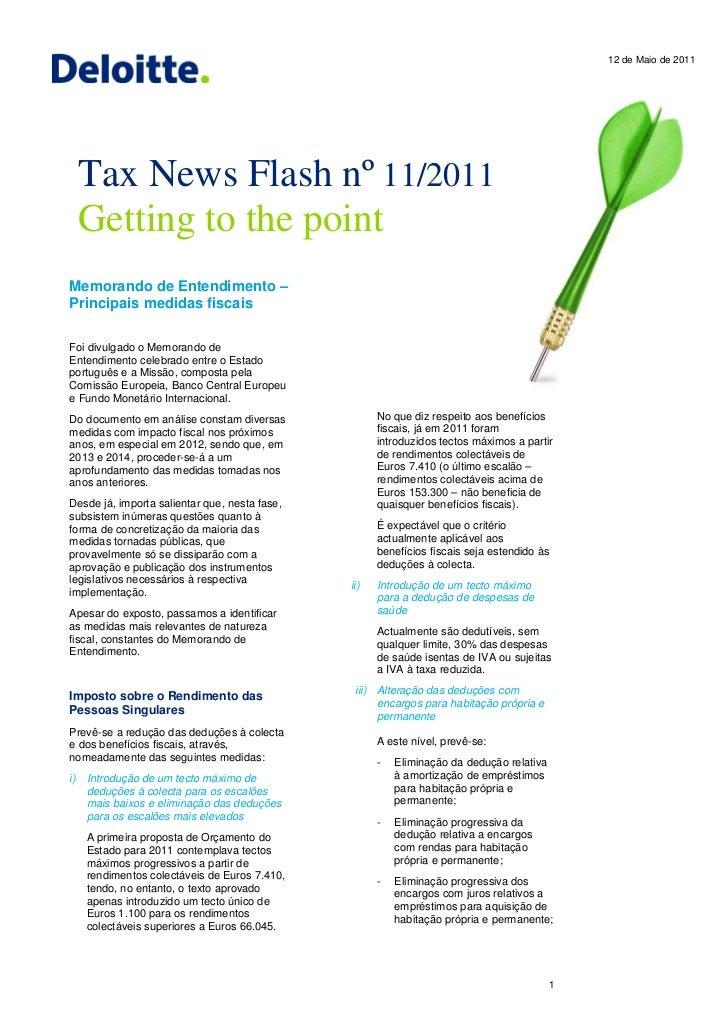 12 de Maio de 2011     Tax News Flash nº 11/2011     Getting to the pointMemorando de Entendimento –Principais medidas fis...