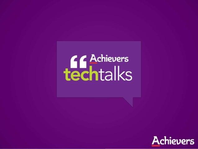 AchieversFarhan Thawar, VP EngineeringJanuary 23rd, 2013@fnthawar @xtremelabs