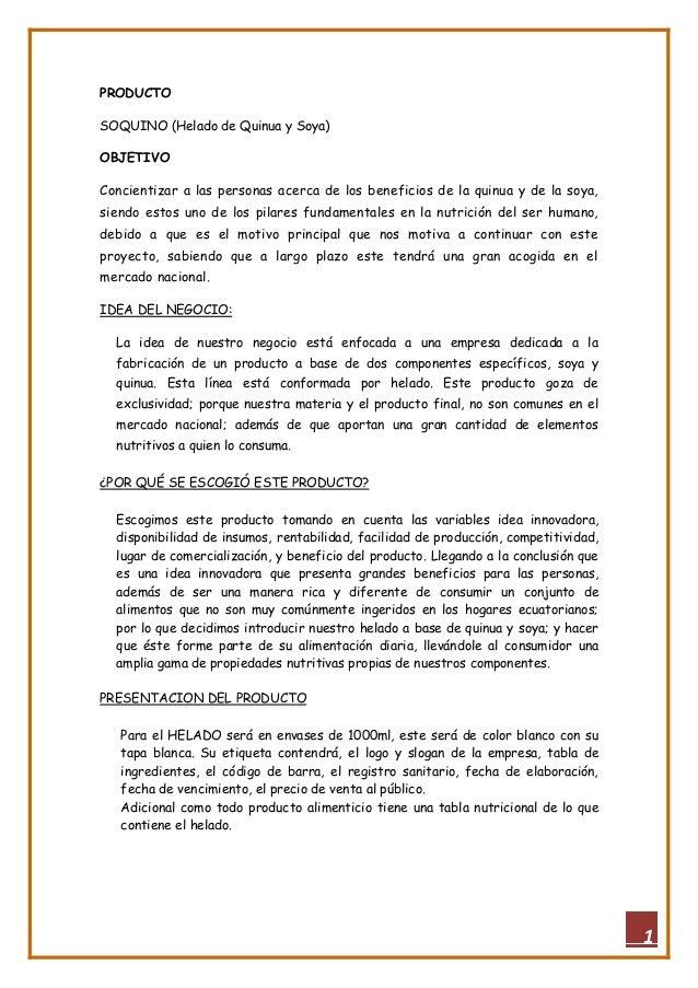 PRODUCTOSOQUINO (Helado de Quinua y Soya)OBJETIVOConcientizar a las personas acerca de los beneficios de la quinua y de la...