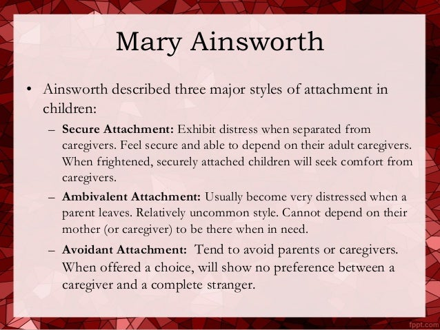 Mary ainsworth attachment theory essay