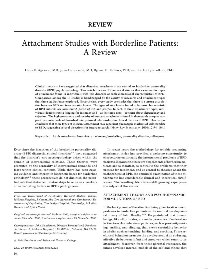 REVIEW         Attachment Studies with Borderline Patients:                       A Review          Hans R. Agrawal, MD, J...
