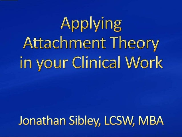 Attachment theory for nj nasw new 2