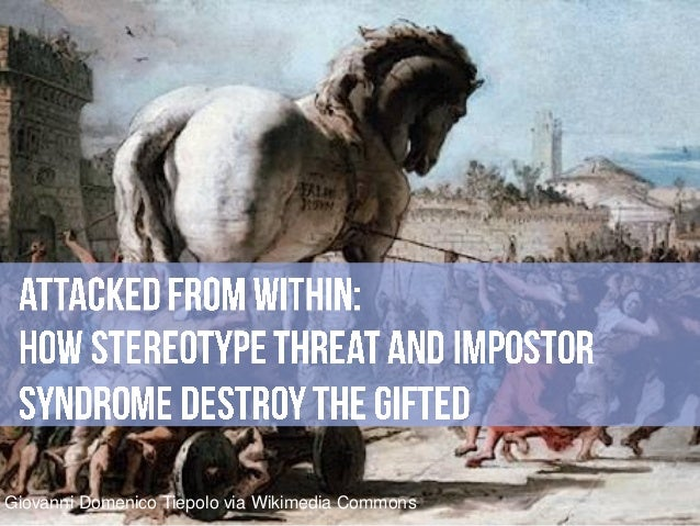 Attacked from Within: How Stereotype Threat and Impostor Syndrome Destroy the Gifted