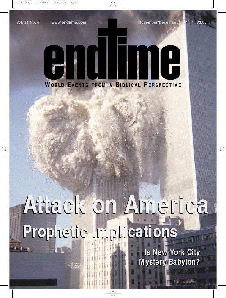 Vol. 11/No. 6    www.endtime.com                   November/December 2001   $3.00                     WORLD EVENTS       F...