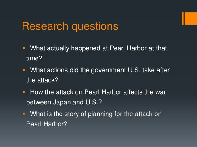 research questions on pearl harbor