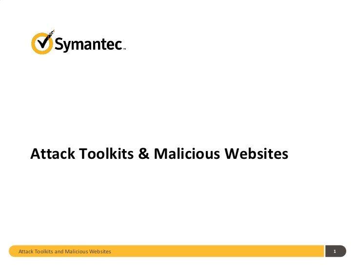 Attack Toolkits and Malicious Websites
