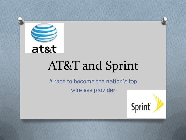 AT&T and Sprint A race to become the nation's top wireless provider