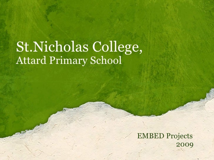 St.Nicholas College, Attard Primary School EMBED Projects 2009