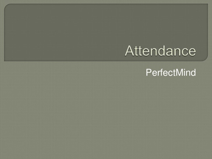 Attendance<br />PerfectMind<br />