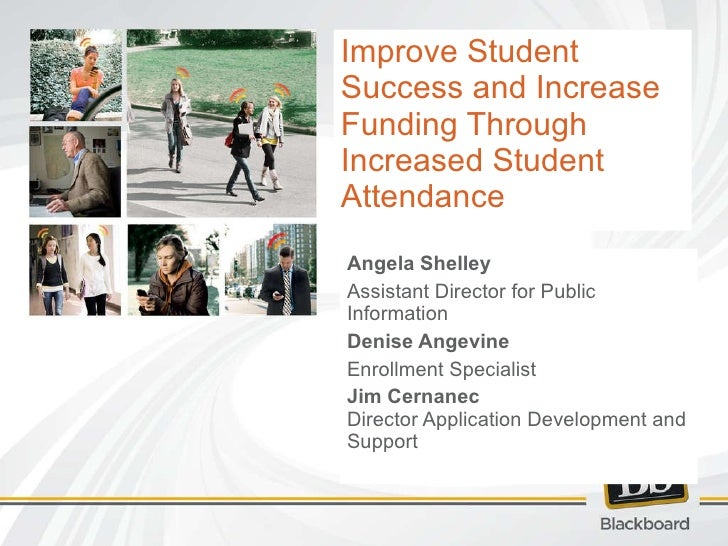 Blackboard Connect Webinar - Improving Attendance to Increase Funding and Student Success