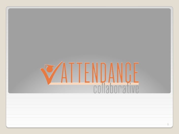 Attendance Collaborative