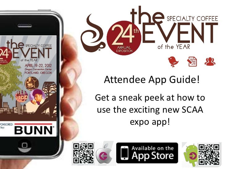 Attendee App Guide!Get a sneak peek at how touse the exciting new SCAA        expo app!