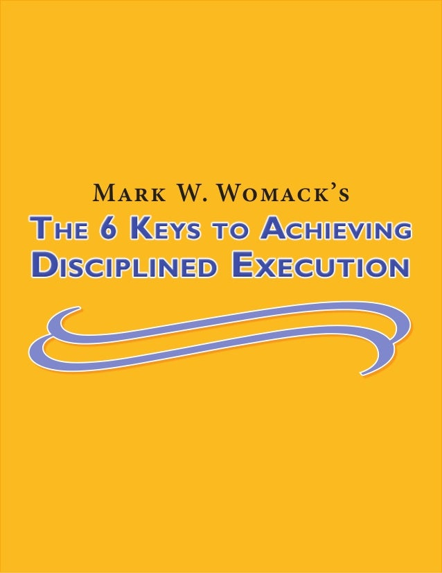 Attendee Take-Away for Achieving Disciplined Execution