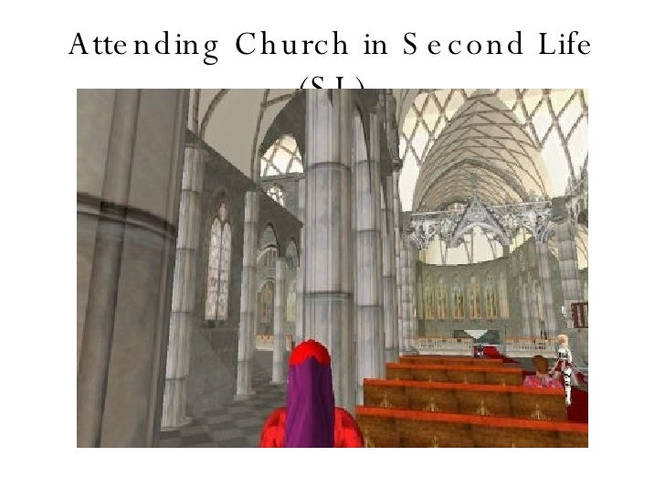 Attending Church in Second Life (SL)