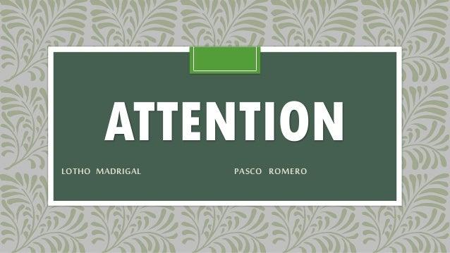 ATTENTION LOTHO MADRIGAL PASCO ROMERO