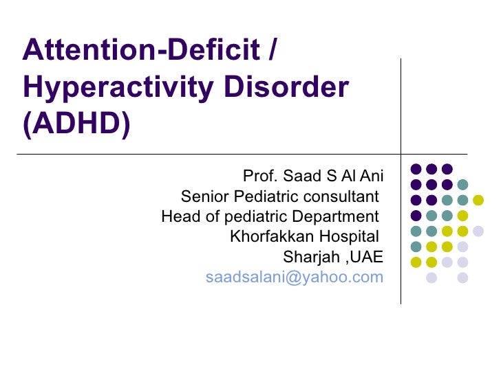 Attention Deficit Hyperactice Disorder