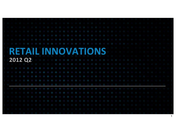 Attention Retail innovations Q2 Report