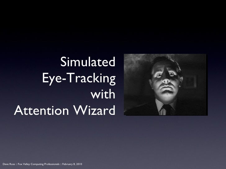 Simulated Eye-Tracking with Attention Wizard