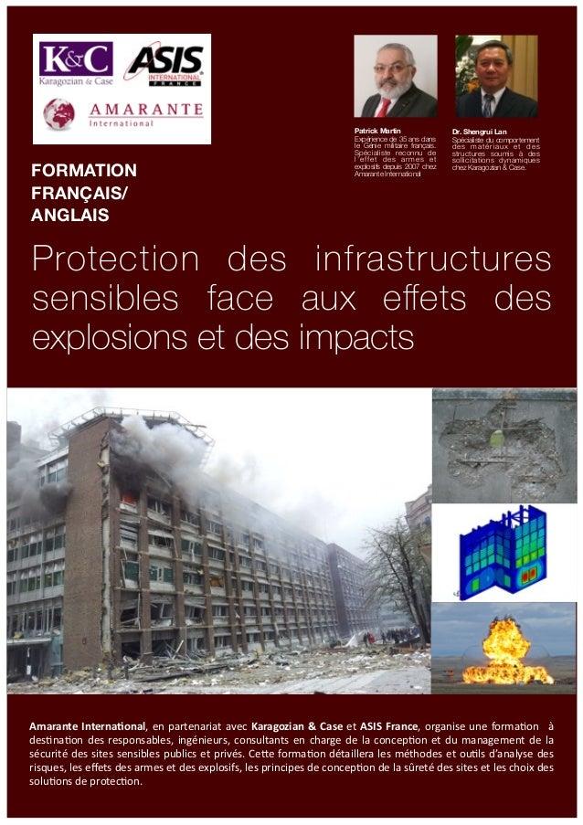 Protection des infrastructures sensibles face aux effets des explosions et des impacts FORMATION FRANÇAIS/ ANGLAIS Patrick ...