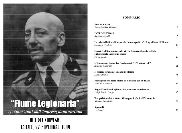 """""""Fiume Legionaria'' A ottant'anni dall'impresa dannunziana SOMMARIO PREFAZIONE Paolo Sardos Albertini INTRODUZIONE Arduino..."""