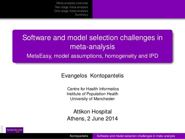 Attikon 2014 - Software and model selection challenges in meta-analysis