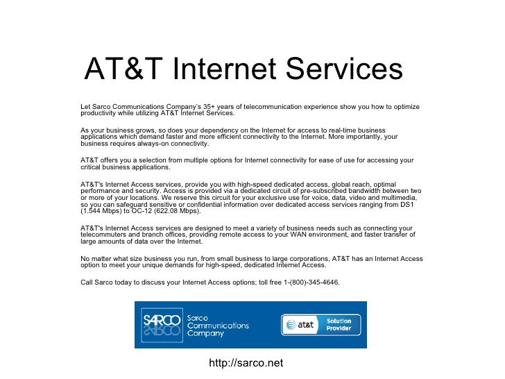 AT&T Internet Services Let Sarco Communications Company's 35+ years of telecommunication experience show you how to optimi...