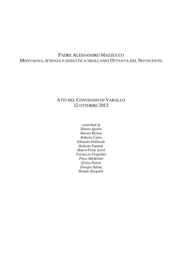 PADRE ALESSANDRO MAZZUCCOMONTAGNA, SCIENZA E DIDATTICA NEGLI ANNI OTTANTA DEL NOVECENTO                ATTI DEL CONVEGNO D...
