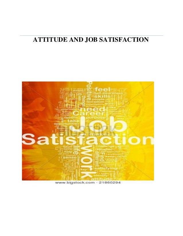 employee attitudes and job satisfaction paper