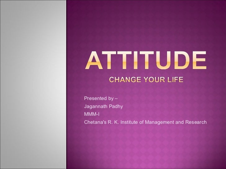Attitude change your life