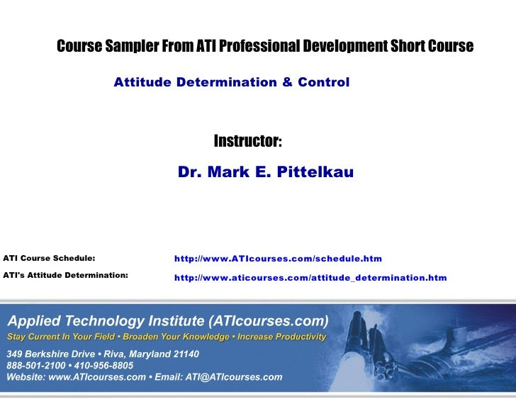 Course Sampler From ATI Professional Development Short Course                         Attitude Determination & Control    ...