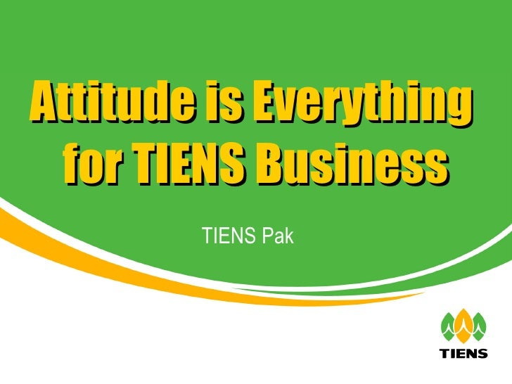 TIENS Pak Attitude is Everything  for TIENS Business