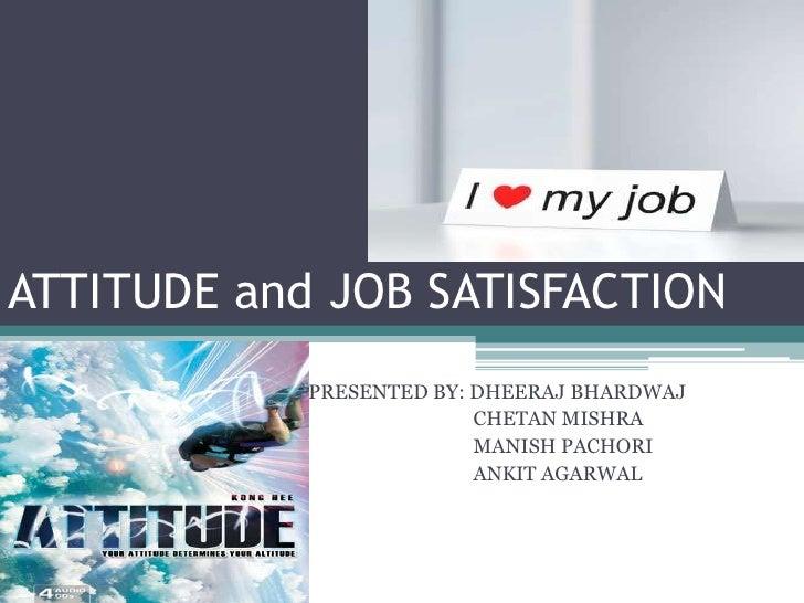 attitude and job satisfaction slideshare