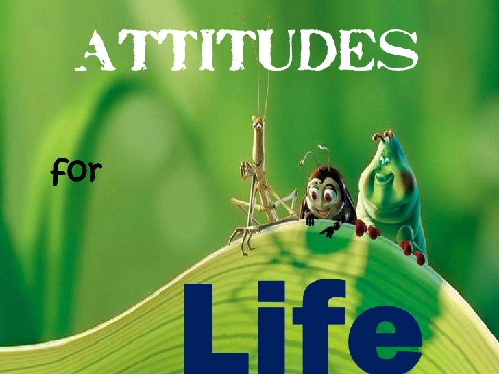 ATTITUDES<br />for<br />Life<br />