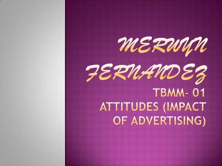 Attitudes (impact of advertising)