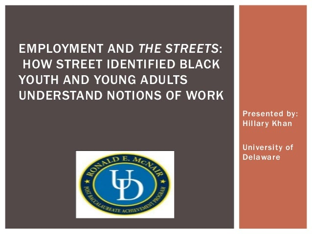 Employment and The Streets: How street identified Black youth and young adults understand notions of work