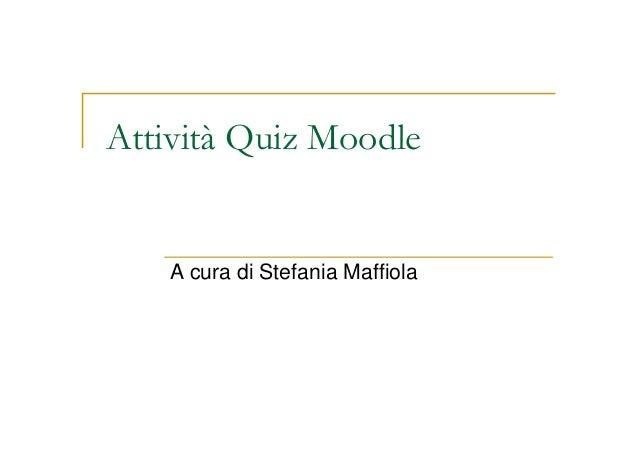 Moodle: Attività quiz