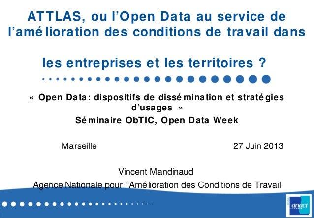 ATTLAS, ou l'Open Data au service de l'amé lioration des conditions de travail dans les entreprises et les territoires ? «...