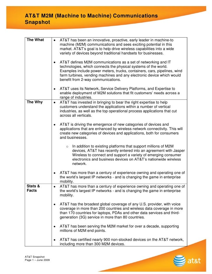 AT&T M2M (Machine to Machine) CommunicationsSnapshot The What            AT&T has been an innovative, proactive, early lea...