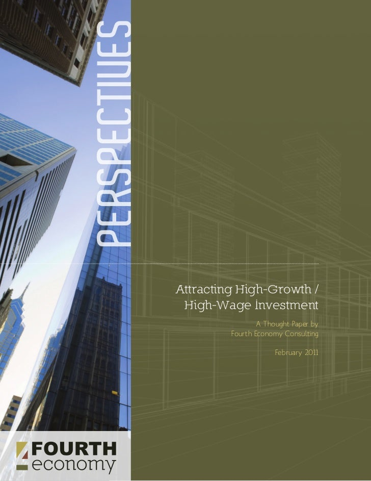 PERSPECTIVES               Attracting High-Growth /                High-Wage Investment                                A T...
