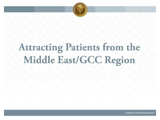 Understanding & Attracting Patients from the Middle East & GCC Region