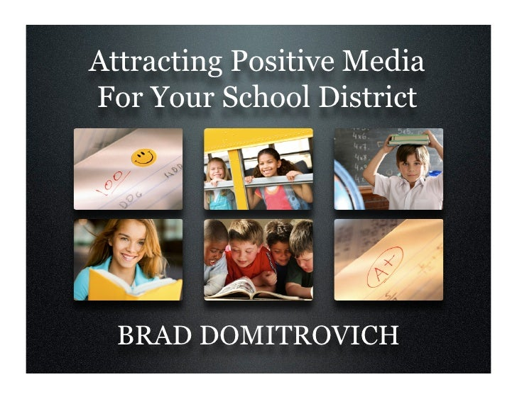 Attracting Positive Media For Your School District