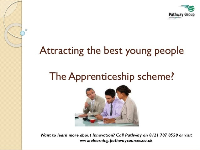 Attracting the best young people - apprenticeship training programmes for new recruits