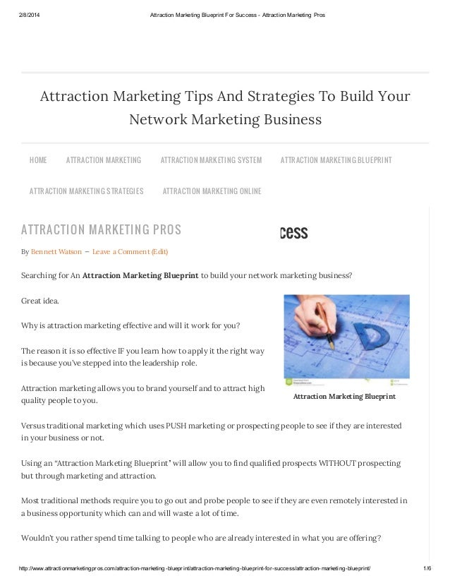 2/8/2014  Attraction Marketing Blueprint For Success - Attraction Marketing Pros  Attraction Marketing Tips And Strategies...