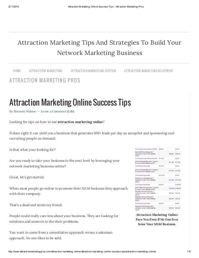 2/11/2014  Attraction Marketing Online Success Tips - Attraction Marketing Pros  Attraction Marketing Tips And Strategies ...