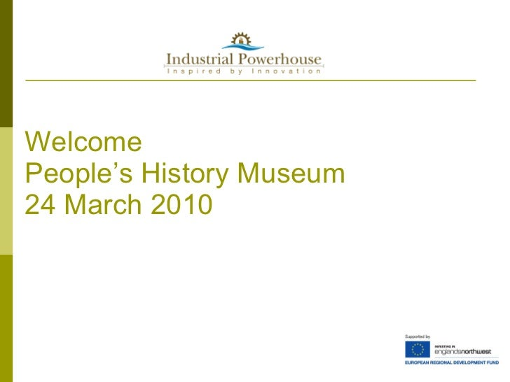 Welcome People's History Museum 24 March 2010
