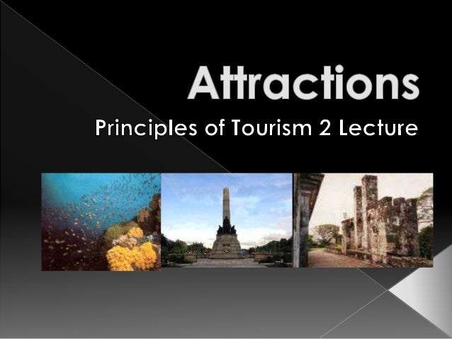 TSM 102- Attractions lecture